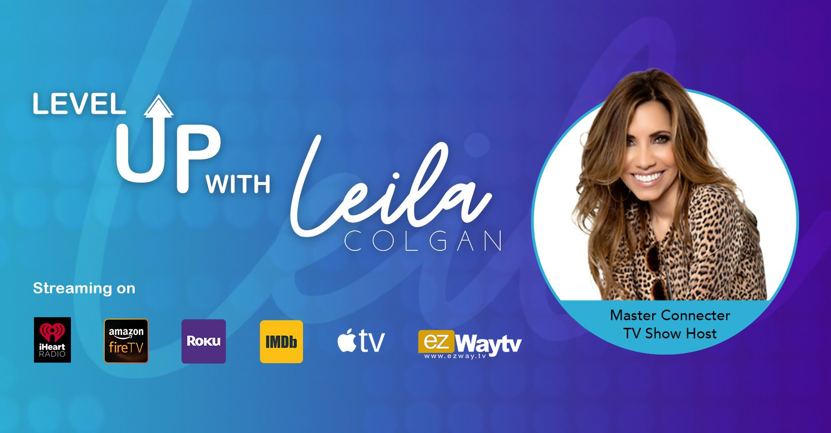 Level Up with Leila Colgan