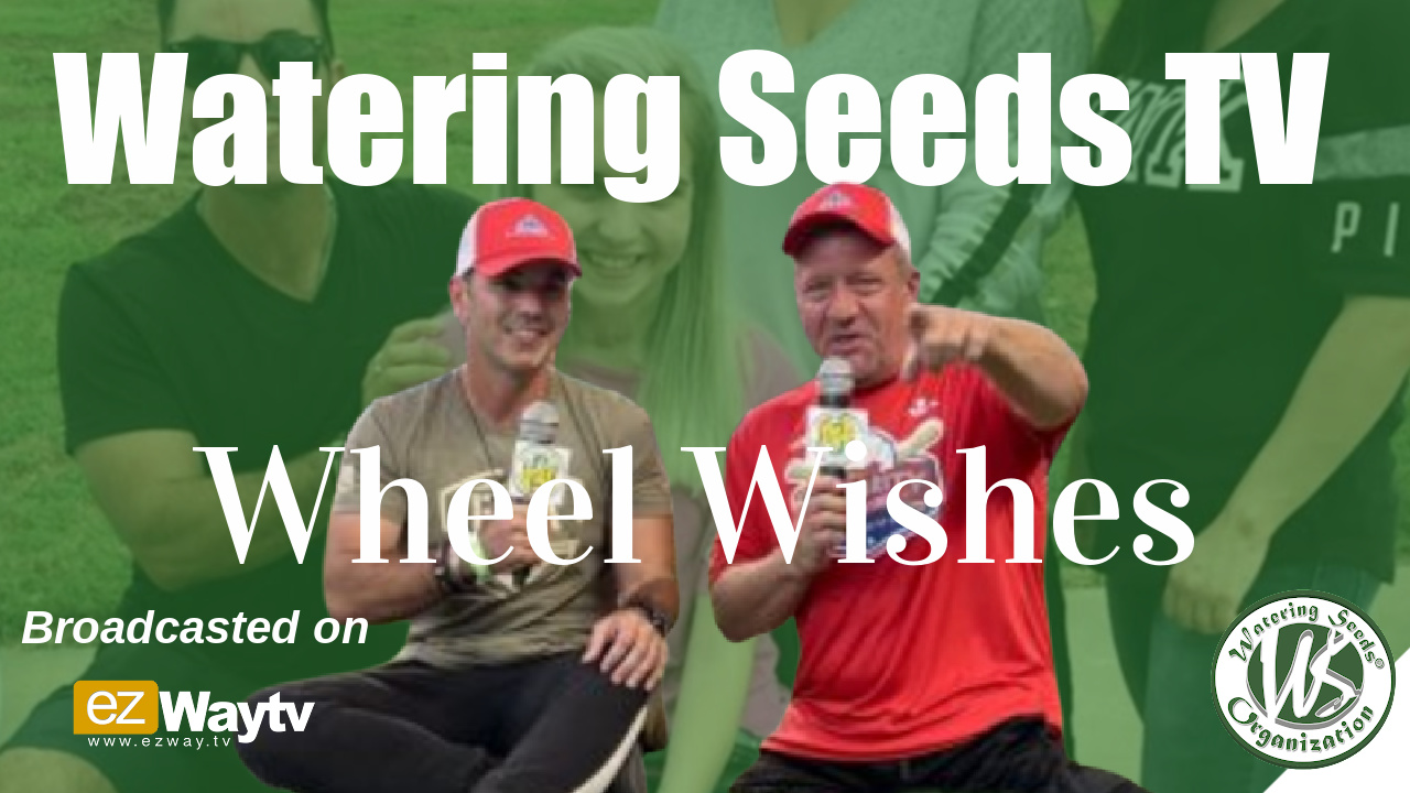 Wheel Wishes with Watering Seeds TV Ep 1 S1